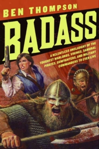 """Badass"" by Ben Thompson"