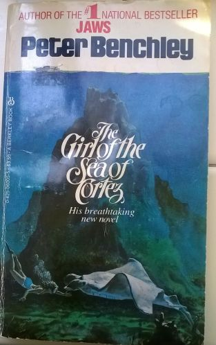 peter benchley the girl of the sea of cortez 1983 cover